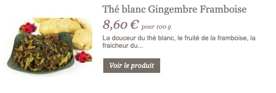 Thé blanc gingembre framboise